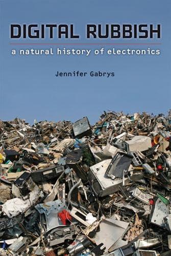 9780472035373: Digital Rubbish: A Natural History of Electronics