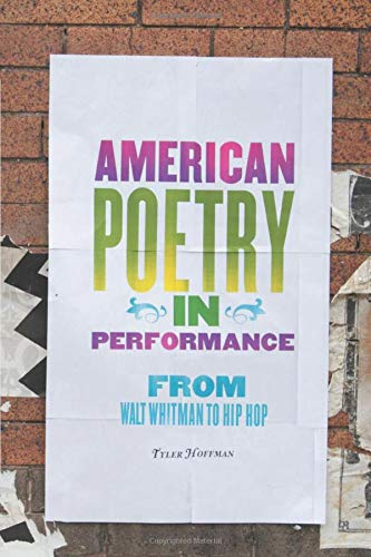 9780472035526: American Poetry in Performance: From Walt Whitman to Hip Hop (Digitalculturebook)