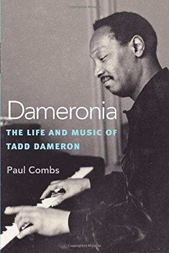 9780472035632: Dameronia: The Life and Music of Tadd Dameron (Jazz Perspectives)