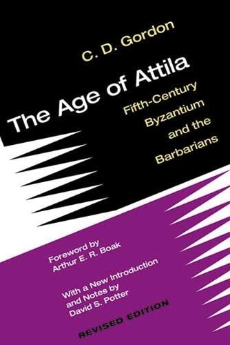 9780472035786: The Age of Attila: Fifth-Century Byzantium and the Barbarians
