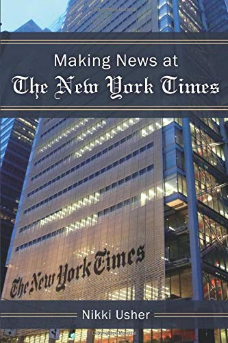 9780472035960: Making News at The New York Times (The New Media World)