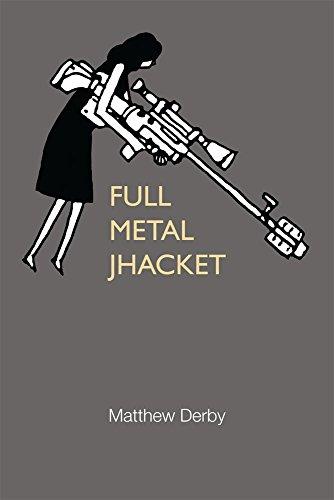 9780472036158: Full Metal Jhacket (21st Century Prose)