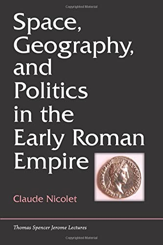 9780472036233: Space, Geography, and Politics in the Early Roman Empire