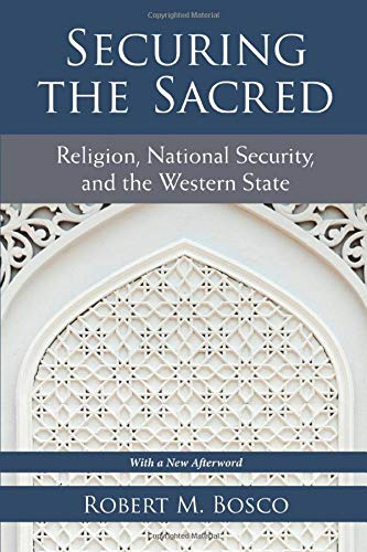 9780472036752: Securing the Sacred: Religion, National Security, and the Western State (Configurations: Critical Studies of World Politics)