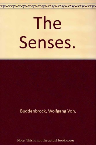 9780472050031: The Senses. [Paperback] by Buddenbrock, Wolfgang Von,