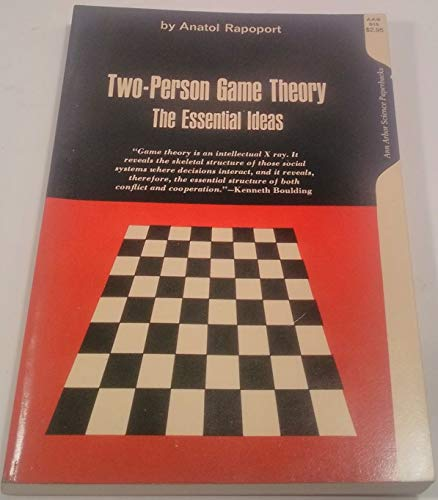 9780472050154: Two Person Game Theory: The Essential Ideas (Ann Arbor Books)