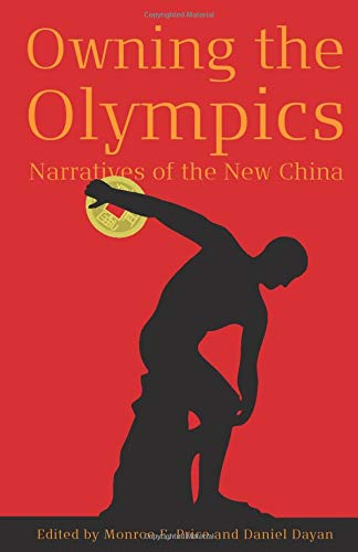 9780472050321: Owning the Olympics: Narratives of the New China