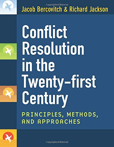9780472050628: Conflict Resolution in the Twenty-first Century: Principles, Methods, and Approaches