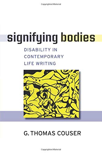 9780472050697: Signifying Bodies: Disability in Contemporary Life Writing