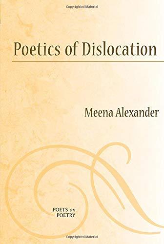 9780472050765: Poetics of Dislocation (Poets on Poetry)