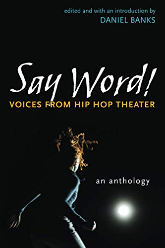9780472051328: Say Word!: Voices from Hip Hop Theater (Critical Performances)