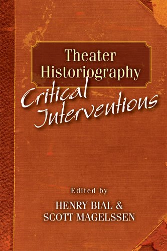 9780472051335: Theater Historiography: Critical Interventions