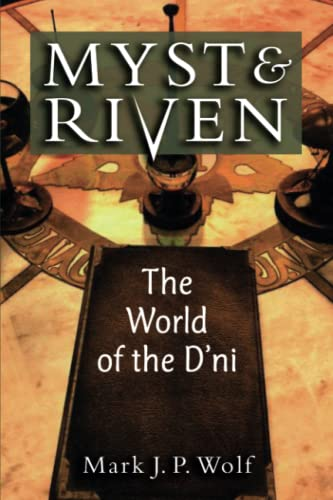 9780472051496: Myst and Riven: The World of the D'ni (Landmark Video Games)