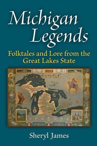 9780472051748: Michigan Legends: Folktales and Lore from the Great Lakes State