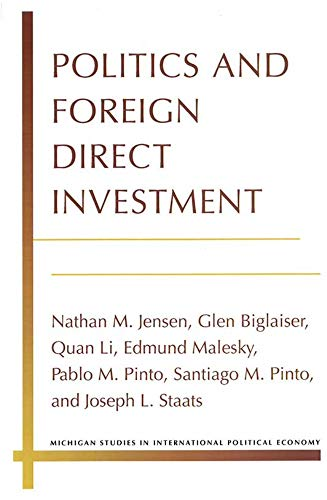 9780472051762: Politics and Foreign Direct Investment