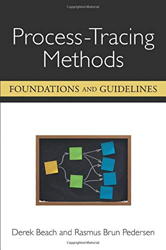Process-Tracing Methods: Foundations and Guidelines (Paperback): Derek Beach
