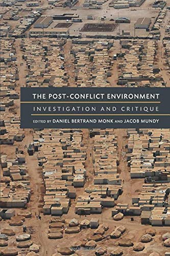 9780472052233: The Post-Conflict Environment: Investigation and Critique