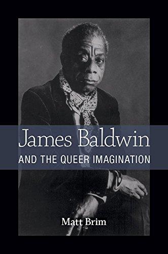 James Baldwin and the Queer Imagination (Paperback): Matt Brim