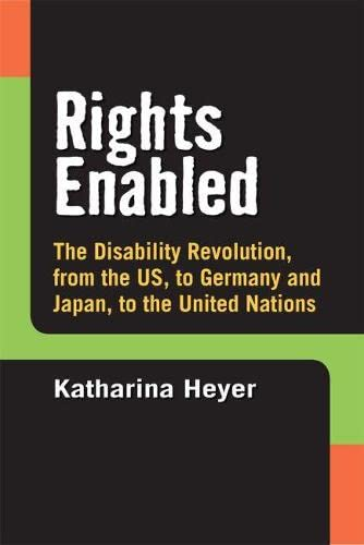Rights Enabled - The Disability Revolution, from the US, to Germany and Japan, to the United ...