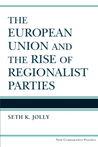 9780472052592: The European Union and the Rise of Regionalist Parties (New Comparative Politics)