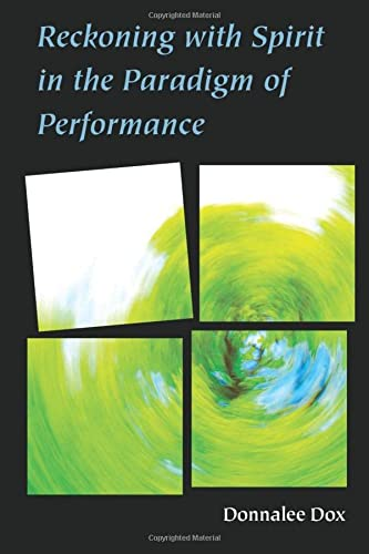 9780472052974: Reckoning with Spirit in the Paradigm of Performance