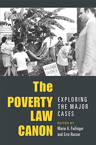 The Poverty Law Canon: Exploring the Major Cases (Paperback): Ezra Rosser