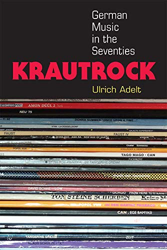 Krautrock: German Music in the Seventies (Paperback): Ulrich Adelt