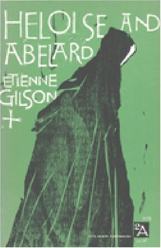 Heloise and Abelard (Paperback): Etienne Gilson