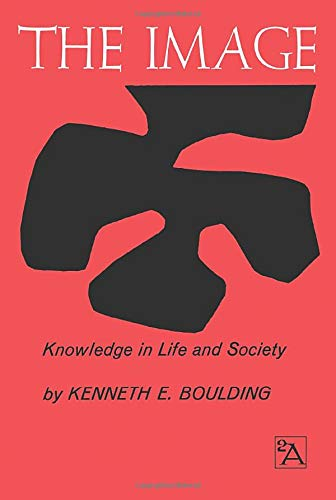 9780472060474: The Image: Knowledge in Life and Society (Ann Arbor Paperbacks)