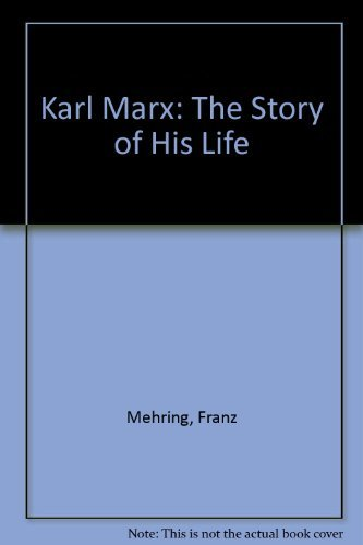 9780472060733: Karl Marx: The Story of His Life