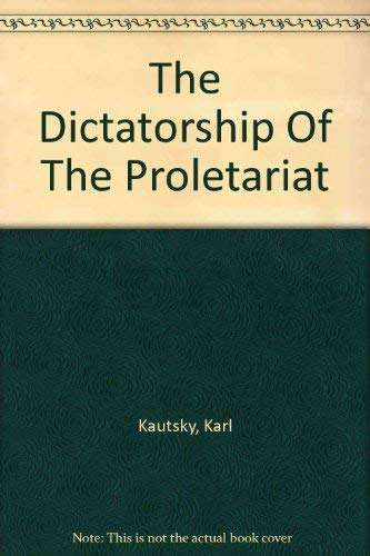 9780472060962: The Dictatorship of the Proletariat