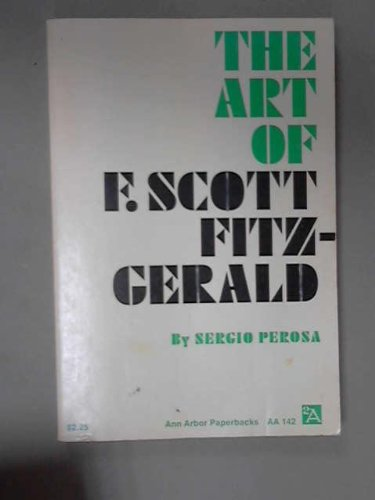 9780472061426: The Art of F.Scott Fitzgerald