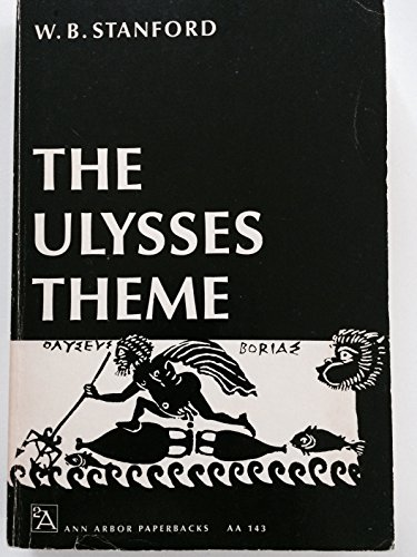 9780472061433: Ulysses Theme: A Study in the Adaptability of a Traditional Hero