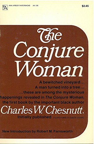 The Conjure Woman (Ann Arbor Paperbacks): Chesnutt, Charles W.
