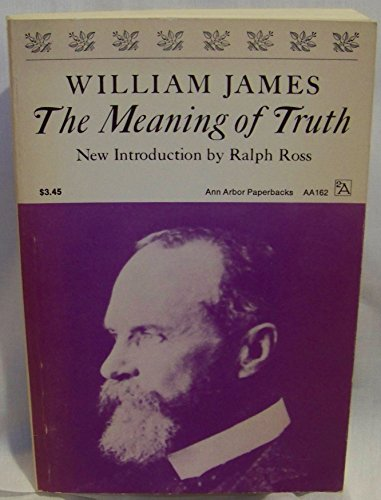 an examination of what pragmatism means by william james