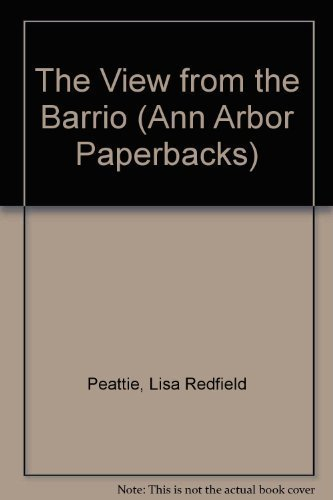 9780472061693: The View from the Barrio (Ann Arbor Paperbacks)