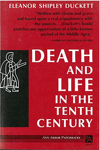 9780472061723: Death and Life in the Tenth Century (Ann Arbor Paperbacks): 172