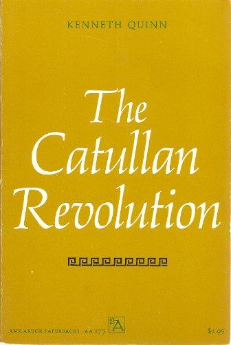 9780472061754: The Catullan Revolution
