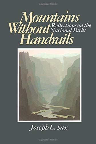 9780472063246: Mountains Without Handrails: Reflections on the National Parks