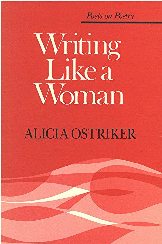 9780472063475: Writing Like a Woman (Poets on Poetry)