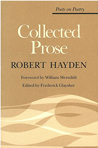 9780472063512: Collected Prose (Poets on Poetry)