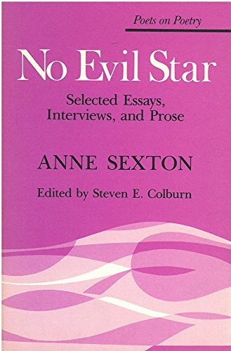 9780472063666: No Evil Star: Selected Essays, Interviews, and Prose (Poets on Poetry)