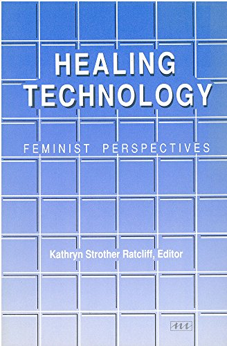 9780472063956: Healing Technology: Feminist Perspectives (Women and Culture Series)