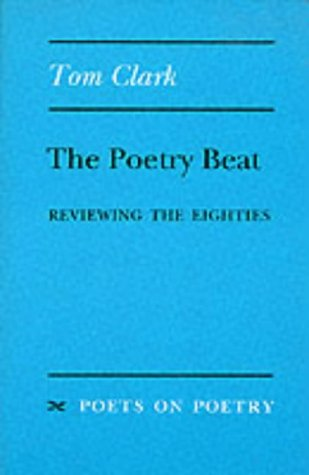 9780472064281: The Poetry Beat: Reviewing the Eighties (Under Discussion)