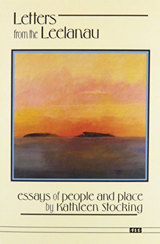 9780472064458: Letters from the Leelanau: Essays of People and Place