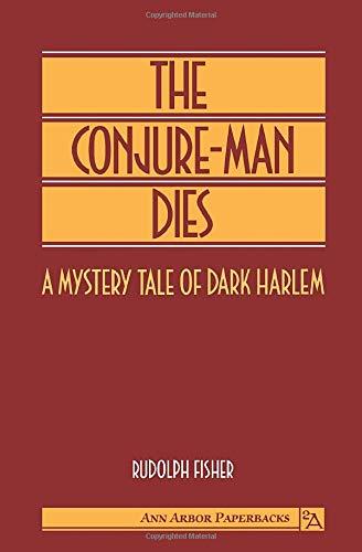 9780472064922: The Conjure-Man Dies: A Mystery Tale of Dark Harlem (Ann Arbor Paperbacks)