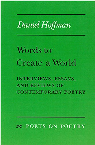 Words to Create a World -: Hoffman, Daniel