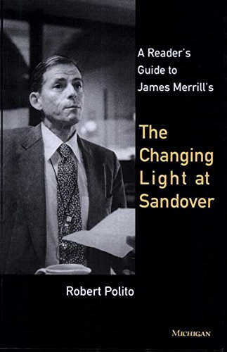 9780472065240: A Reader's Guide to James Merrill's The Changing Light at Sandover