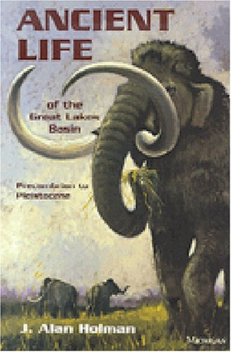 9780472065349: Ancient Life of the Great Lakes Basin: Precambrian to Pleistocene (Great Lakes Environment)