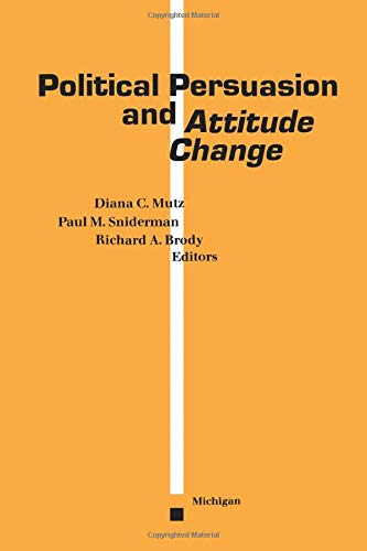 9780472065554: Political Persuasion and Attitude Change